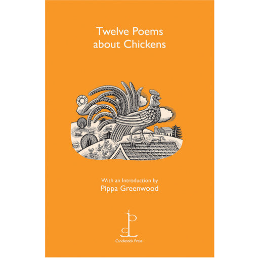 Poetry Instead of a Card - 12 Poems About Chickens