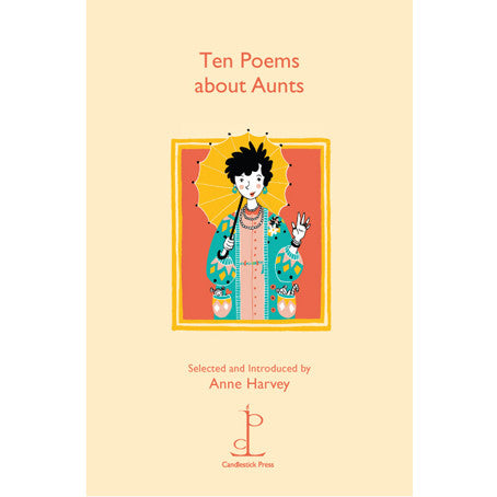 Poetry Instead Of A Card Ten Poems About Aunts