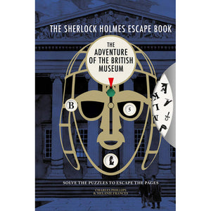 The Sherlock Holmes Escape Book: The Adventure of the British Museum