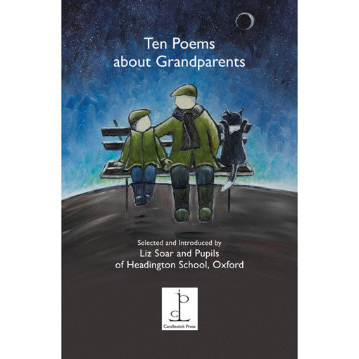 Poetry Instead of a Card - Ten Poems About Grandparents