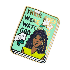 Their Eyes Were Watching God Enamel Pin