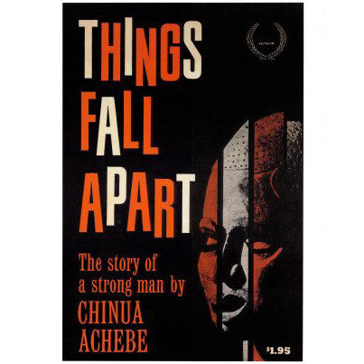 a literary analysis of things fall apart by chinua A selective list of online literary criticism for the african (nigerian) novelist and  short-story  chinua achebe: things fall apart study guide.