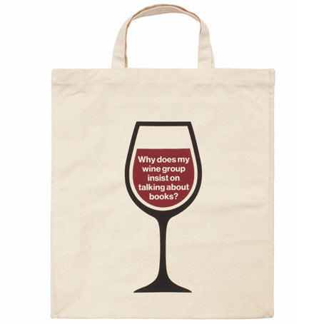 Why Does My Wine Group Insist On Talking About Books Canvas Bag