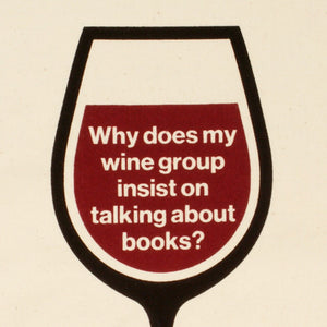 Why does my wine group insist on talking about books? Canvas Bag