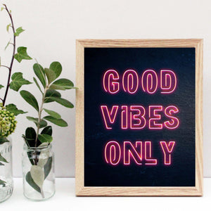 Neon good vibes only print
