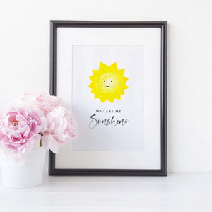 You're my sunshine print