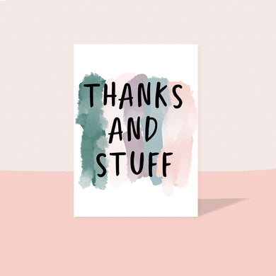Thanks and stuff card