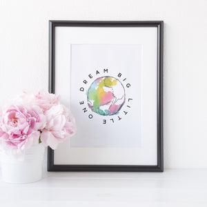 Dream big little one world print