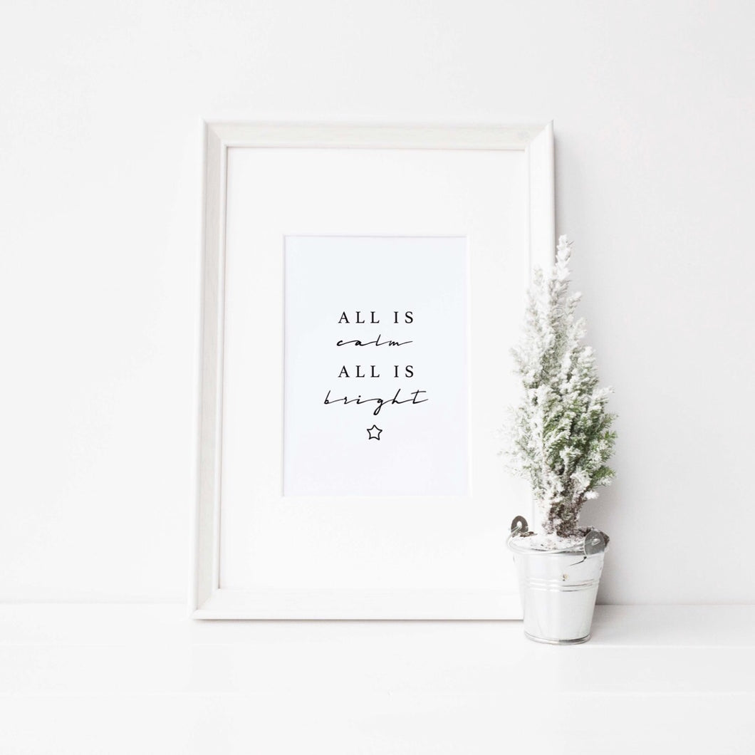 All is calm all is bright print