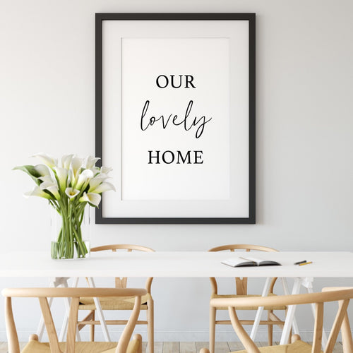 Our lovely home print