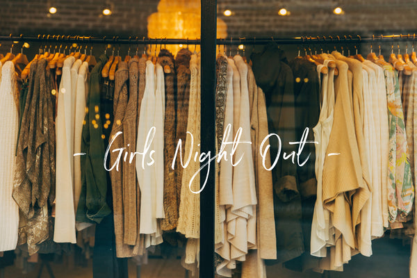 { Girls Night Out Event // 11.2.18  }