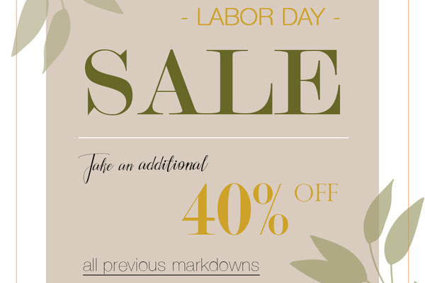 { Labor Day SALE | 40% Off Markdowns }