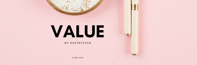 What Does Value Mean? | Cordoza Nail Supply