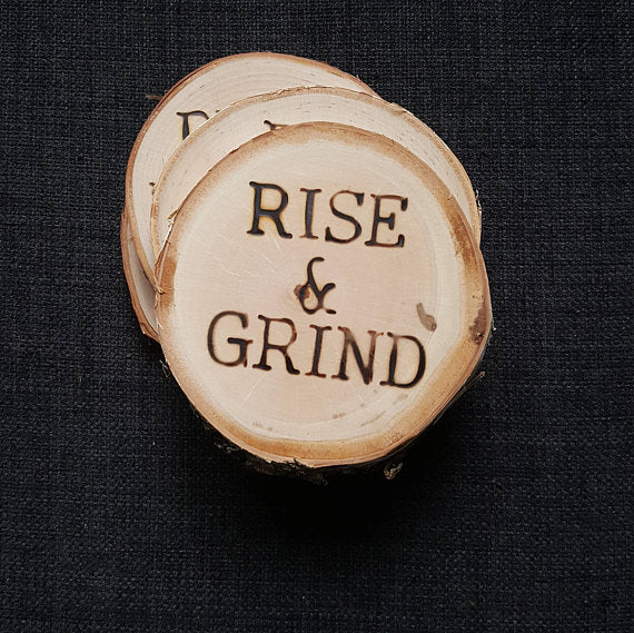 Rise & Grind Coasters