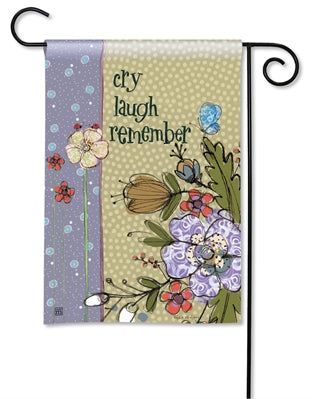 Cry Laugh Remember Premium Garden Flag