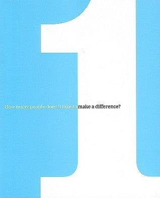 1: How Many People Does It Take to Make a Difference? by Dan Zandra and Kobi Yamada