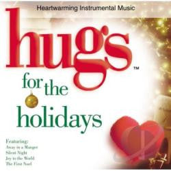 Hugs for the Holidays, Heartwarming Instrumental Music CD (Christmas)