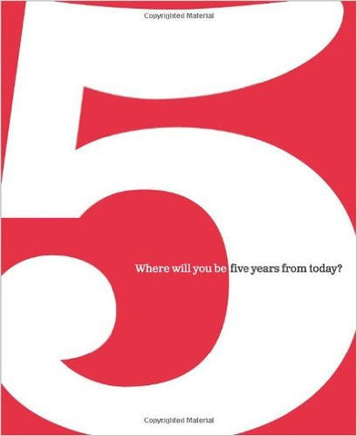 5: Where Will You Be Five Years From Today? by Dan Zandra