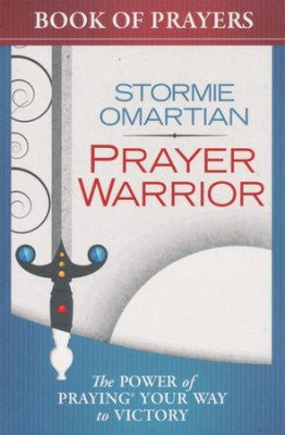 Prayer Warrior by Stormie Omartian
