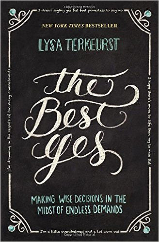 The Best Yes, By Lysa Terkeurst