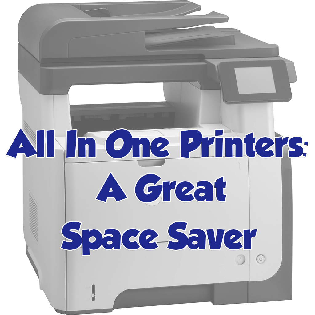 All In One Printers: A Great Space Saver