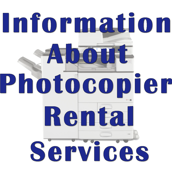 Information About Photocopier Rental Services
