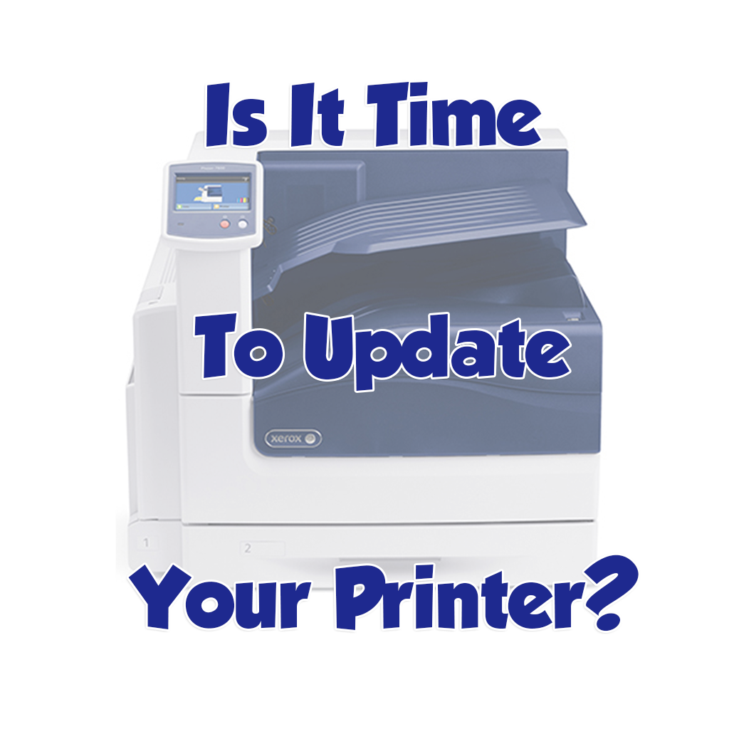 Is It Time To Update Your Printer?