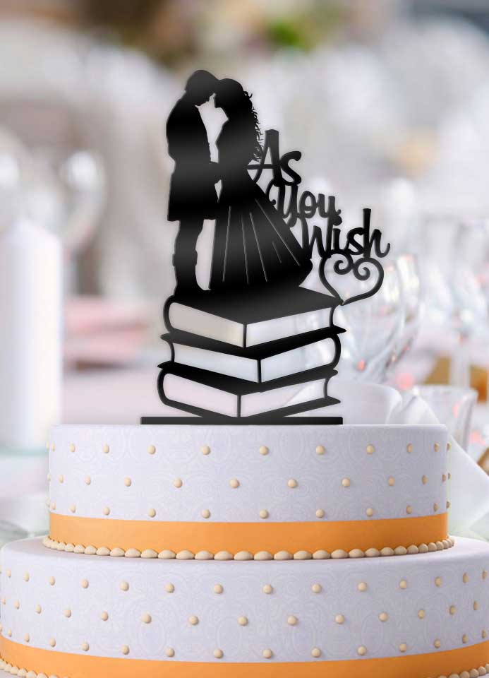 Princess Bride As You Wish on Books Cake Topper - Bee3dgifts