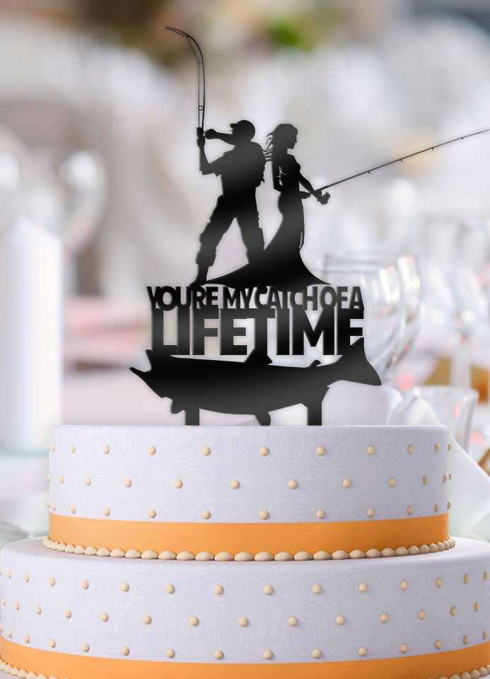 Fishing Couple You're My Catch of A Lifetime Wedding Cake Topper - Bee3dgifts