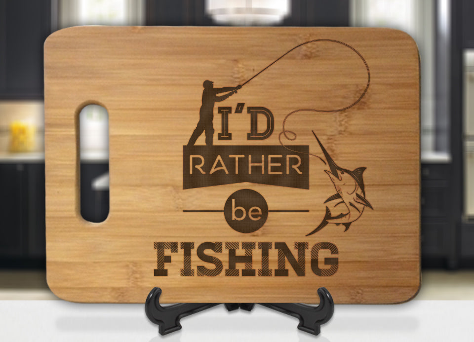I'd Rather Be Fishing Engraved Cutting Board - Bee3dgifts