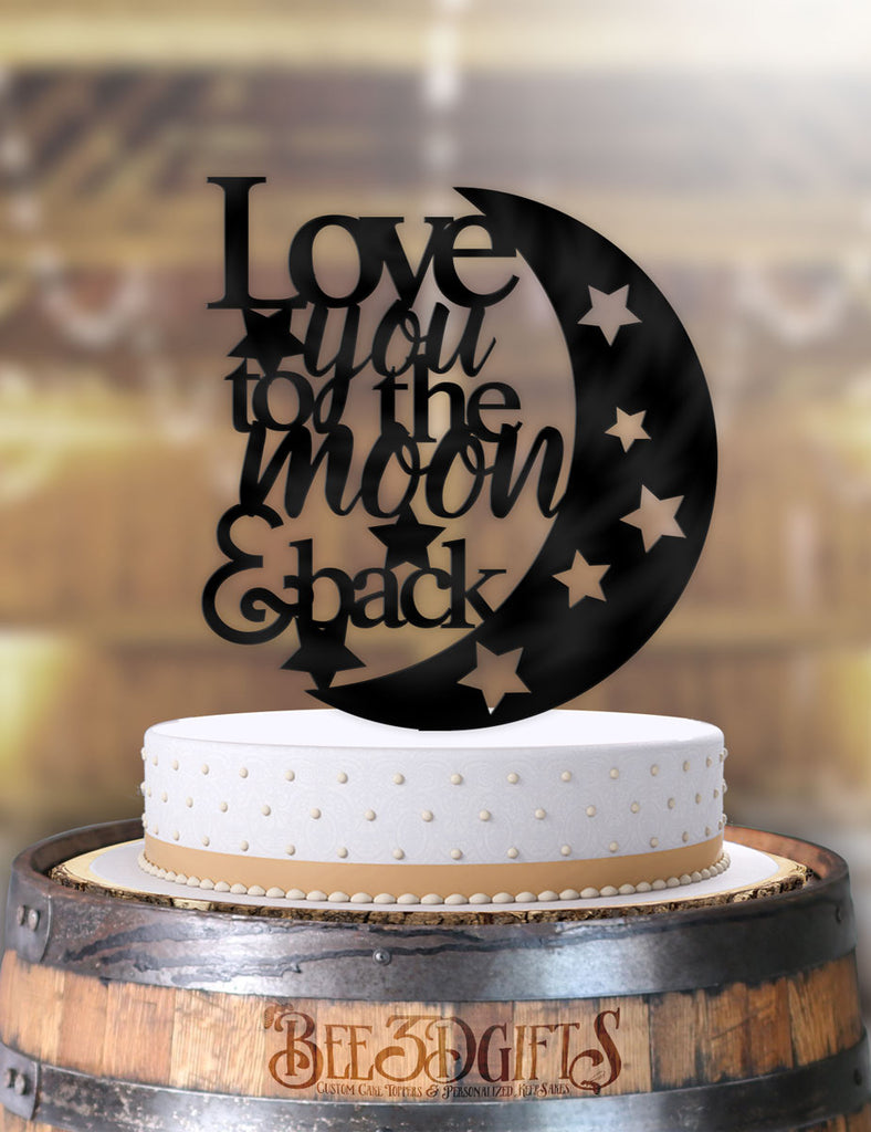 Fantastic Love You To The Moon And Back Cake Topper Personalised Birthday Cards Rectzonderlifede
