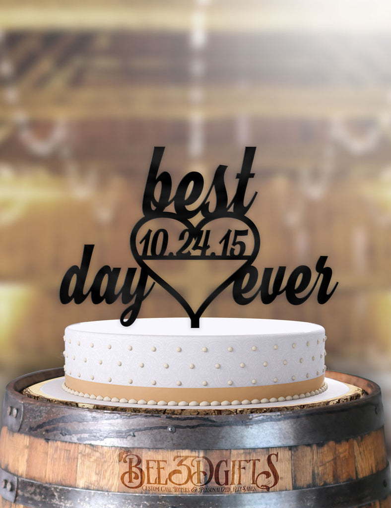 Personalized Best Day Ever Heart with Date Cake Topper - Bee3dgifts