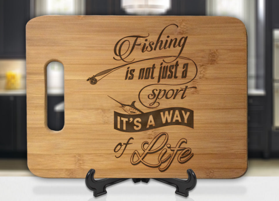 Fishing is not just a Sport, It's A Way Of Life Engraved Cutting Board - Bee3dgifts