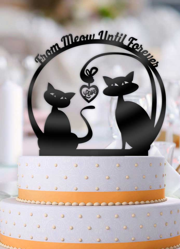 Love Cats From Meow Until Forever Wedding Cake Topper - Bee3dgifts