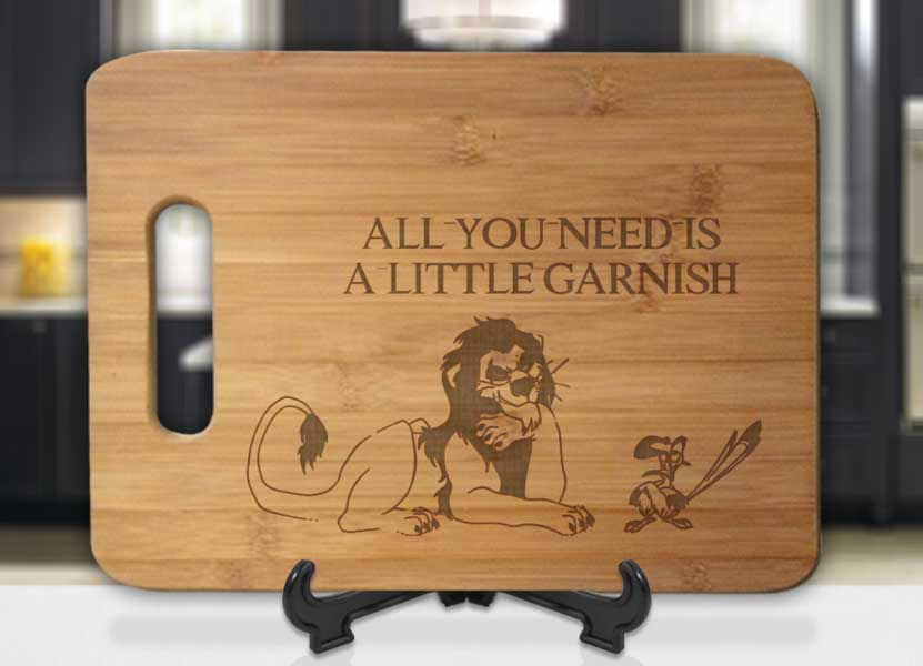 Lion King All You Need is A Little Garnish Engraved Cutting Board