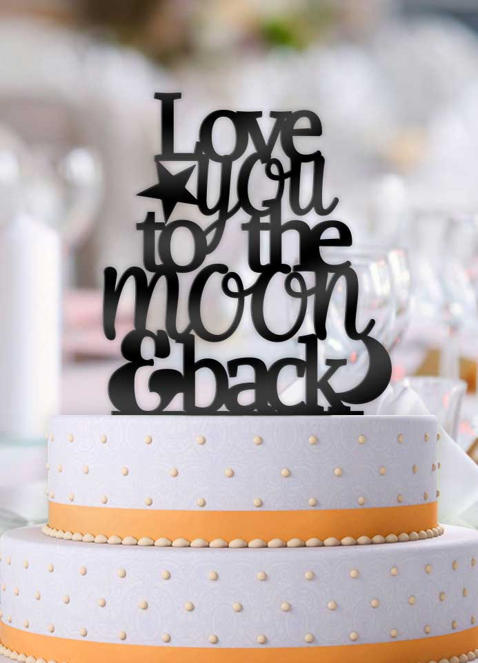 Love You To The Moon And Back Pt 2 Wedding Cake Topper - Bee3dgifts