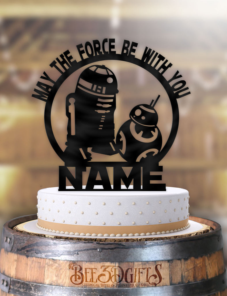 Personalized Star Wars BB-8 R2D2 May the Force Be With You with Name Birthday Cake Topper - Bee3dgifts
