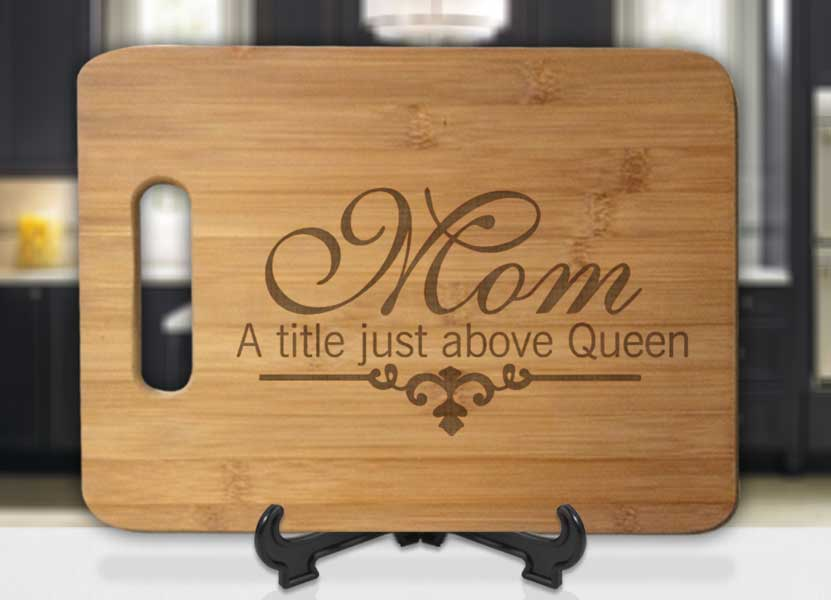 Mom - A Title Just Above Queen Engraved Cutting Board - Bee3dgifts