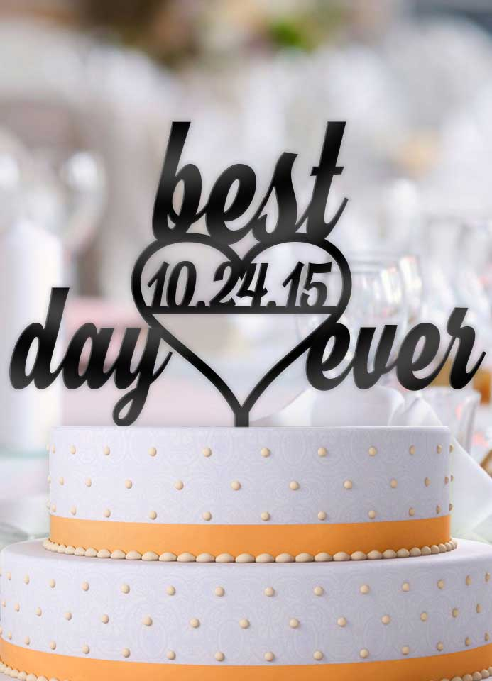 Personalized Best Day Ever Heart with Date Wedding Cake Topper - Bee3dgifts
