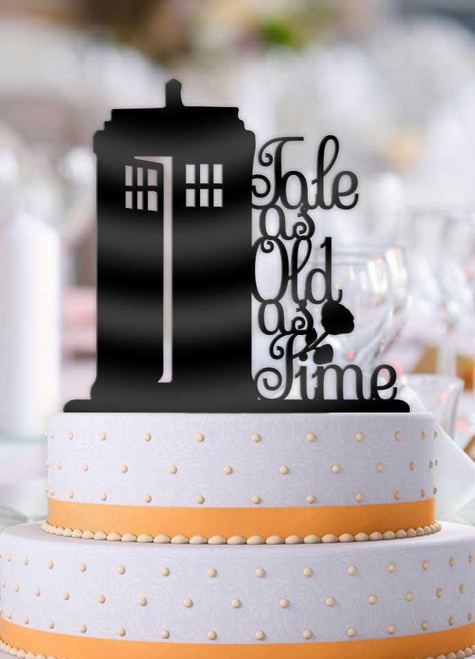 Tardis Tale As Old As Time Cake Topper - Bee3dgifts