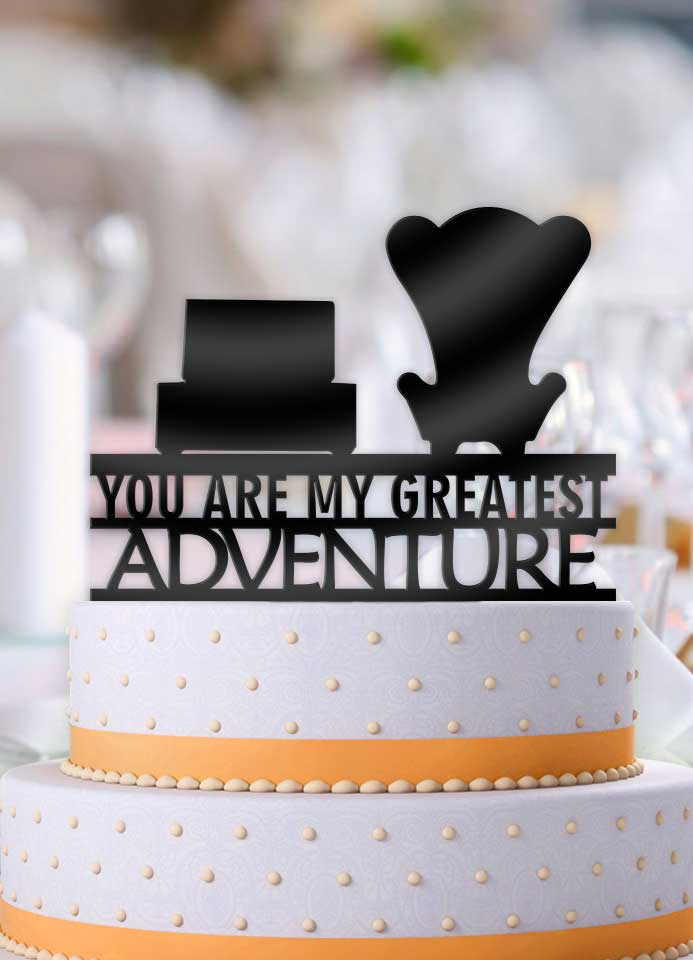 Up Chairs No Balloons You Are My Greatest Adventure Wedding Cake Topper - Bee3dgifts
