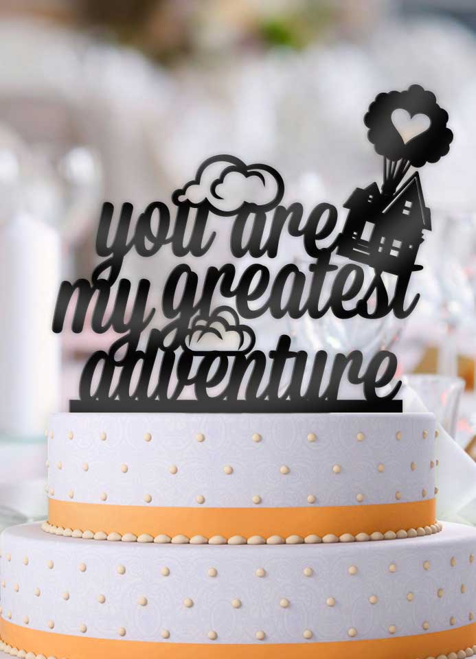 Up Balloon House You Are My Greatest Adventure Cake Topper - Bee3dgifts