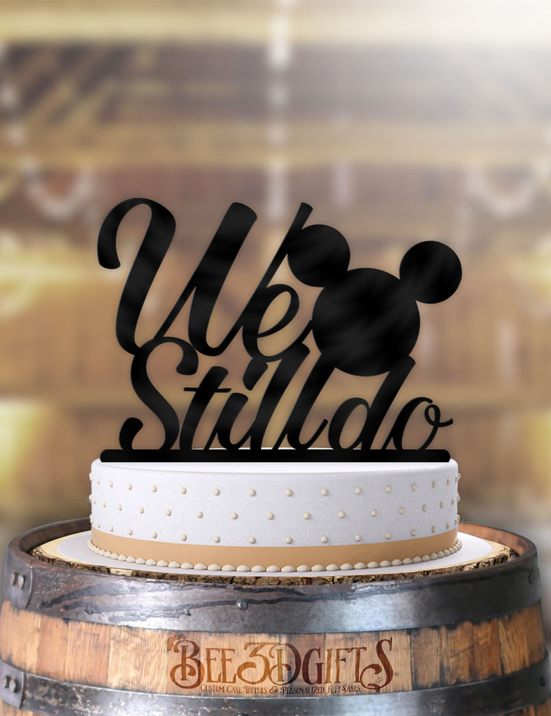 Disney Mouse Ears We Still Do Anniversary Cake Topper - Bee3dgifts