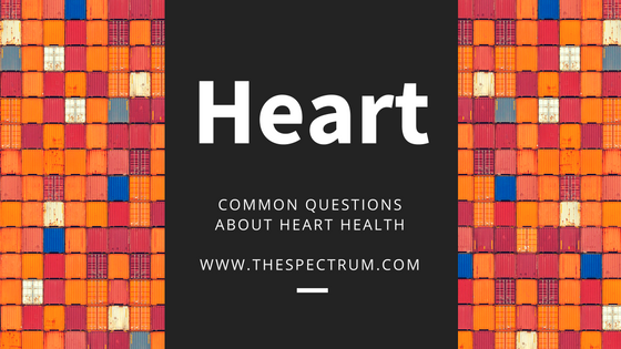 Doctor Answers Common Questions About Heart Health | The Spectrum