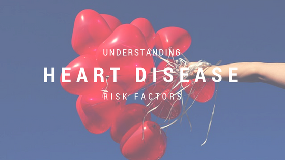 Understanding Heart Disease Risk Factors
