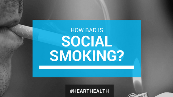 Heart Health: How Bad is Social Smoking for You?