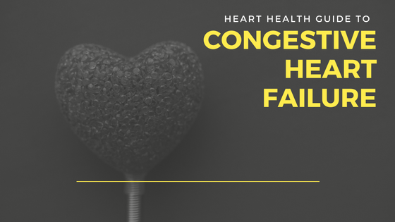 Congestive Heart Failure: Yes, You DO Need To Know The Risks