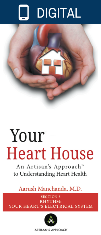 Rhythm: Your Heart's Electrical System-Artisan's Approach to Precision Medicine