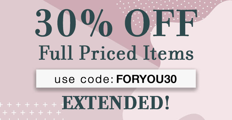 30% OFF Full Priced Items | Use code FORYOU30 at checkout