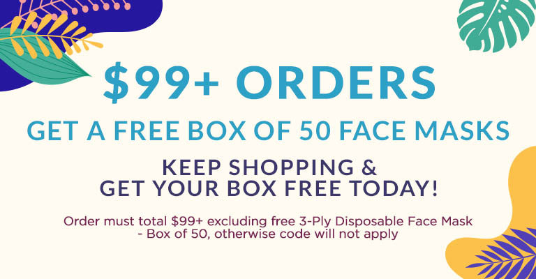 $99+ Orders get a Free Box of 50 Face Masks | Keep Shopping & Get Your Box Free Today! | Order must total $99+ excluding free 3-Ply Disposable Face Mask - Box of 50, otherwise code will not apply